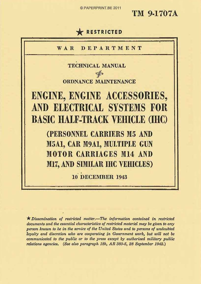 TM 9-1707A US ENGINE, ENGINE ACCESSORIES, AND ELECTRICAL SYSTEMS FOR BASIC HALF-TRACK VEHICLE (IHC)