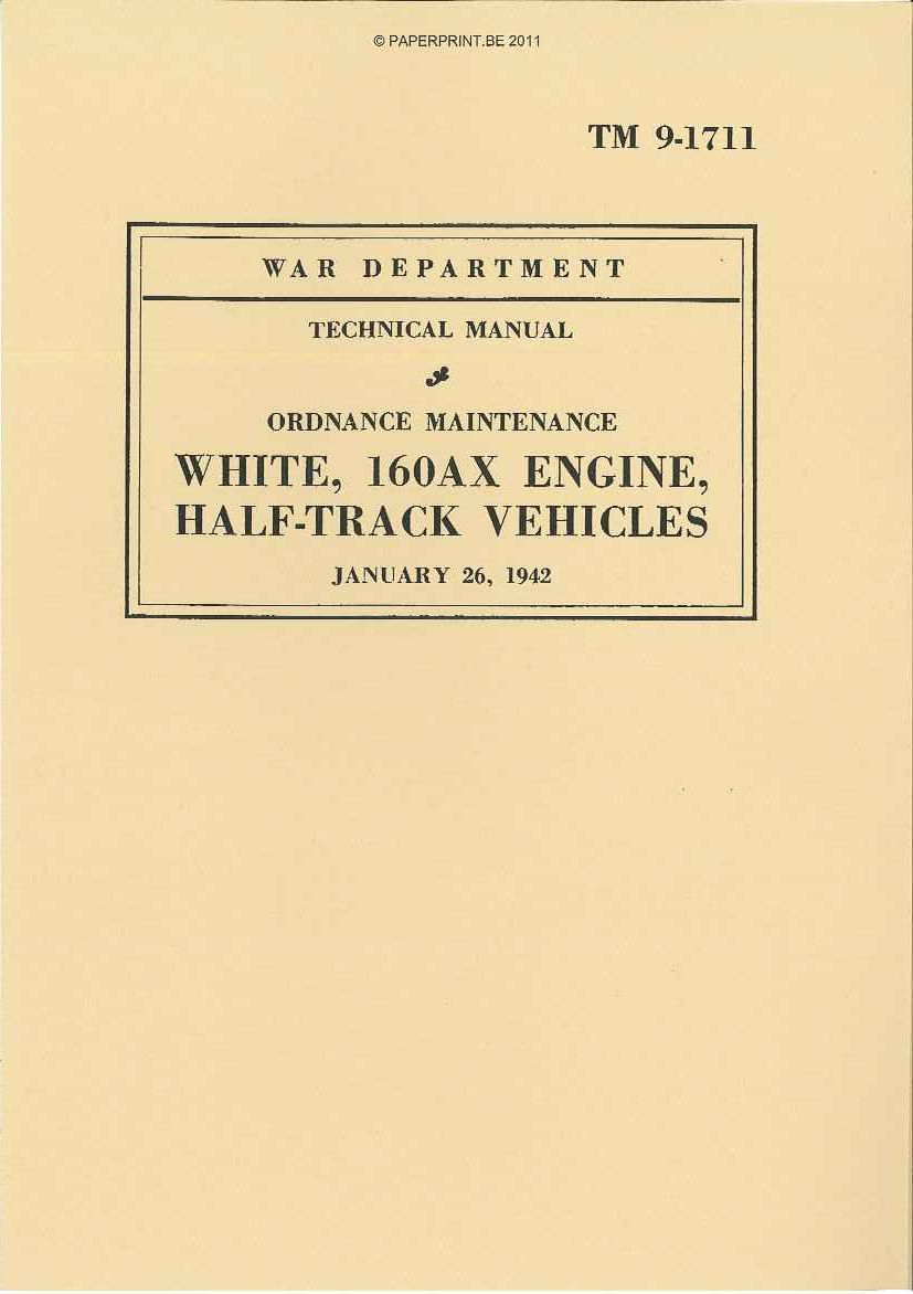 TM 9-1711 US WHITE, 160AX ENGINE HALF-TRACK CEHICLES
