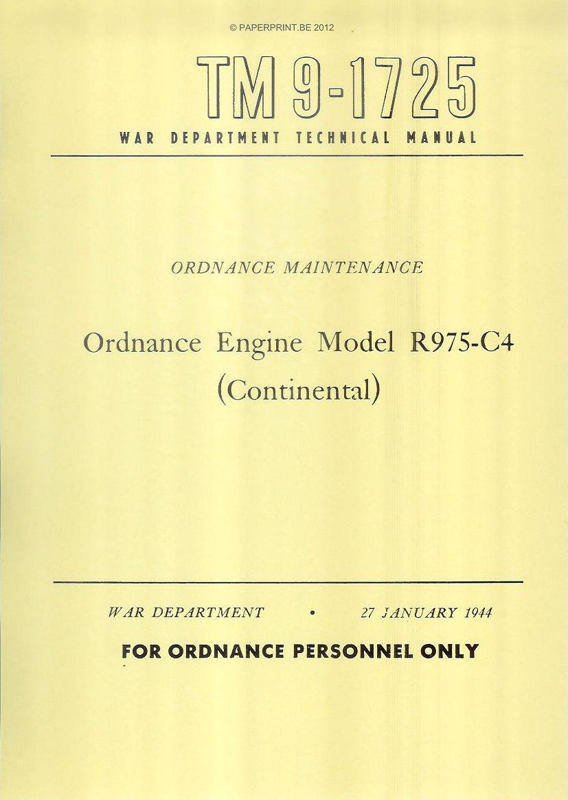 TM 9-1725 US ORDNANCE ENGINE MODEL R975-C4 (CONTINENTAL)