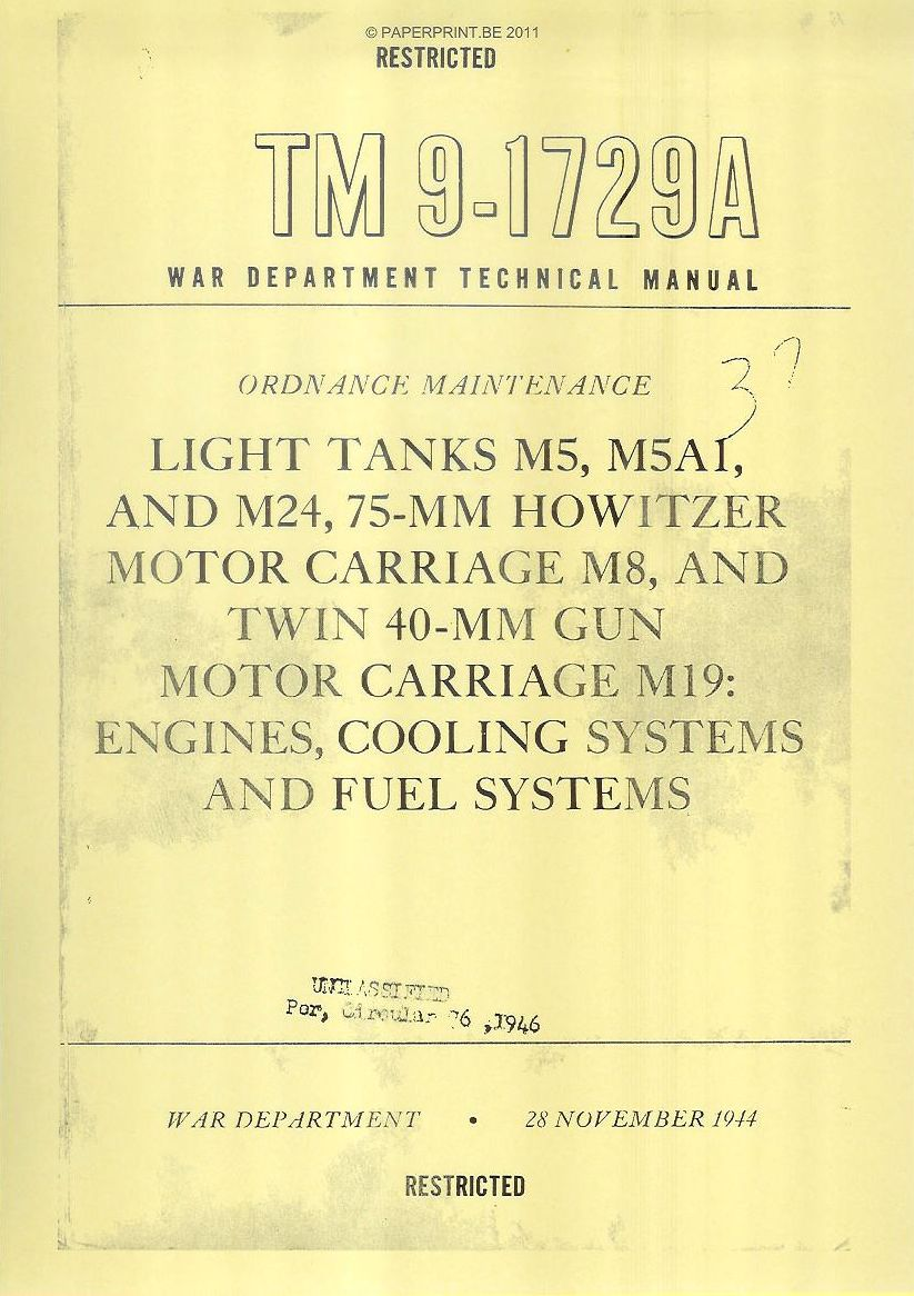 TM 9-1729A US LIGHT TANKS M5, M5A1, AND M24, 75-MM HOWITZER MOTOR CARRIAGE M8, AND TWIN 40-MM GUN MOTOR CARRIAGE M19: ENGINES, C