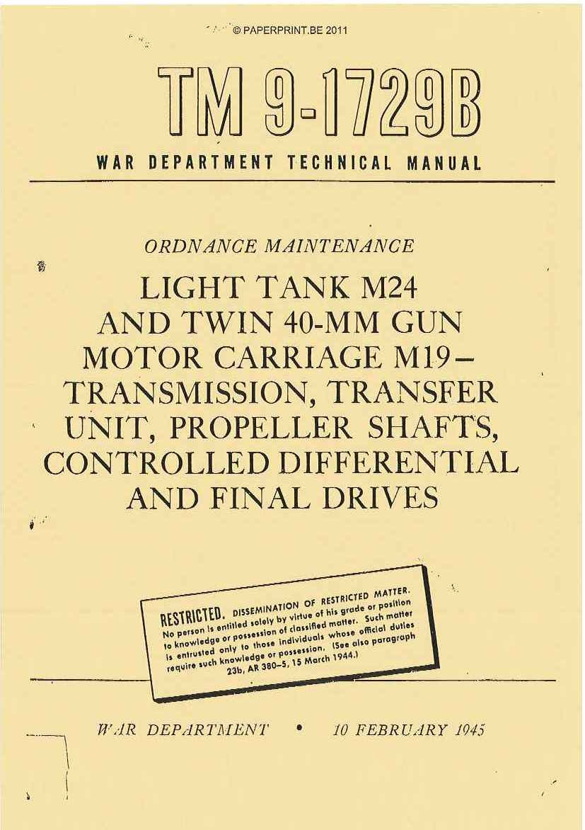 TM 9-1729B US LIGHT TANK M24 AND TWIN 40-MM GUN MOTOR CARRIAGE M19 - TRANSMISSION, TRANSFER UNIT, PROPELLER SHAFTS, CONTROLLED D