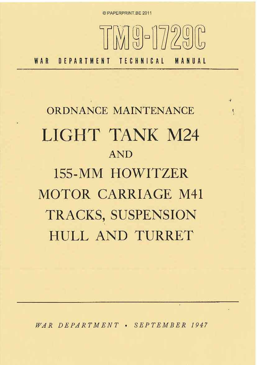 TM 9-1729C US LIGHT TANK M24 AND 155-HOWITZER MOTOR CARRIAGE M41 TRACKS, SUSPENSION HULL AND TURRET