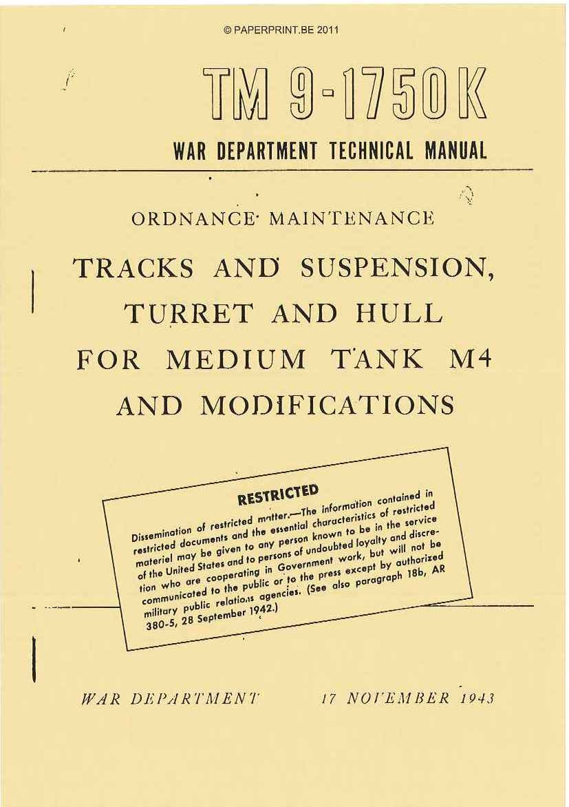 TM 9-1750K US TRACKS AND SUSPENSION, TURRET AND HULL FOR MEDIUM TANK M4 AND MODIFICATIONS