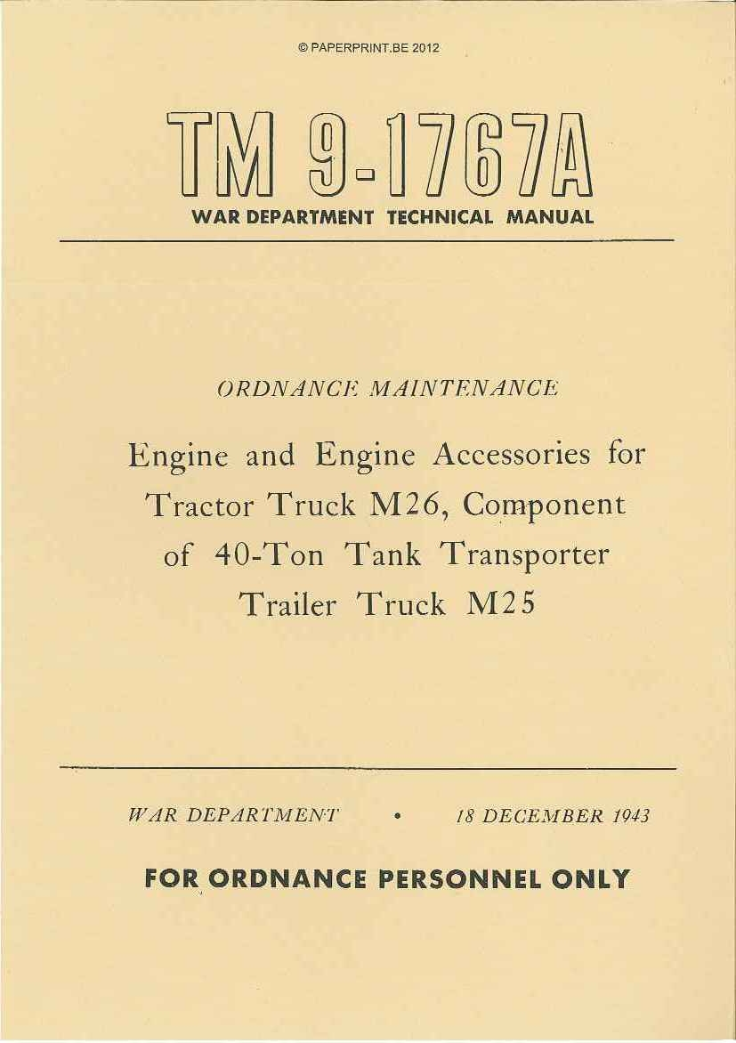TM 9-1767A US ENGINE AND ENGINE ACCESSORIES FOR TRACTOR TRUCK M26, COMPONENT OF 40-TON TANK TRANSPORTER TRAILER TRUCK M25