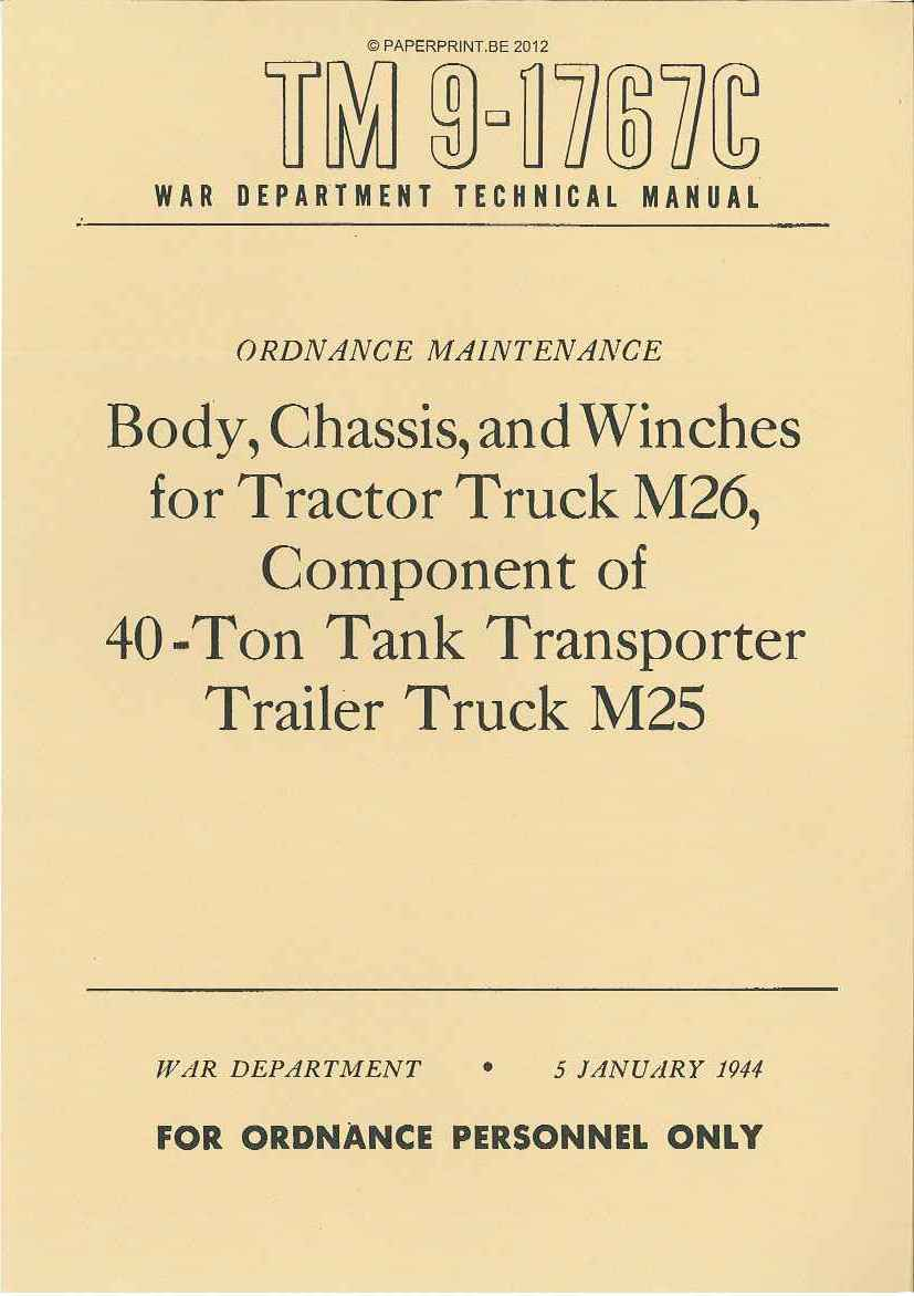 TM 9-1767C US BODY, CHASSIS AND WINCHES FOR TRACTOR TRUCK M26, COMPONENT OF 40-TON TANK TRANSPORTER TRAILER TRUCK M25