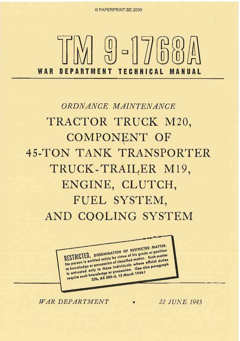 TM 9-1768A US TRACTOR TRUCK M20, COMPONENT OF 45-TON TANK TRANSPORTER TRUCK-TRAILER M19 ENGINE, CLUTCH, FUEL SYSTEM, AND COOLING