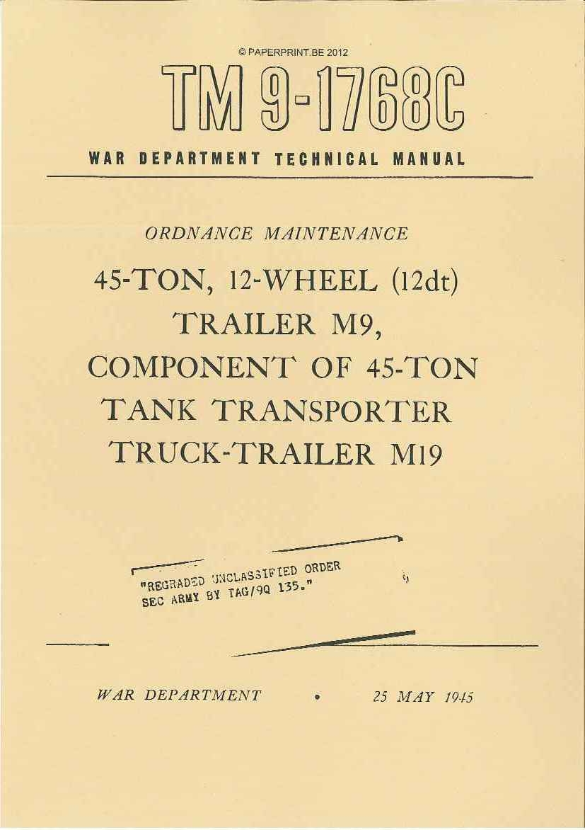 TM 9-1768C US 45-TON, 12-WHEEL (12dt) TRAILER M9, COMPONENT OF 45-TON TANK TRANSPORTER TRUCK-TRAILER M19