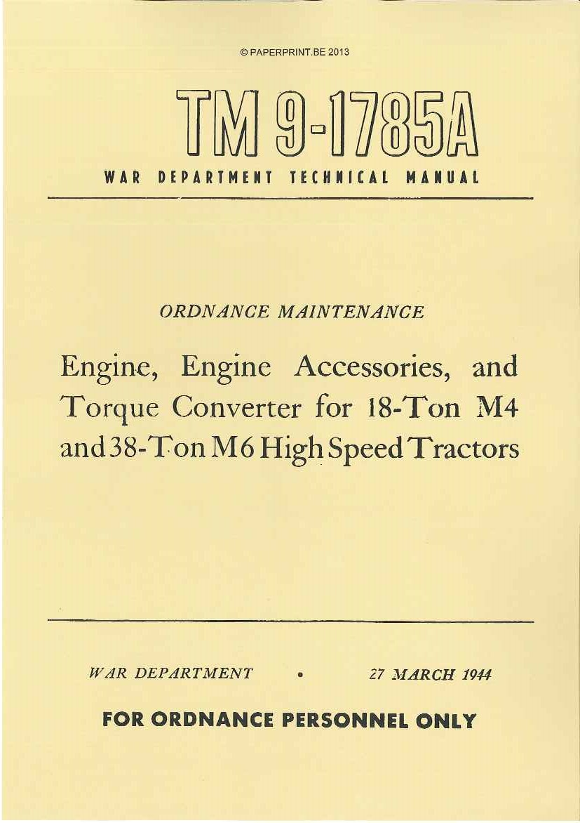 TM 9-1785A US M4 AND M6 HIGH SPEED TRACTORS ENGINE