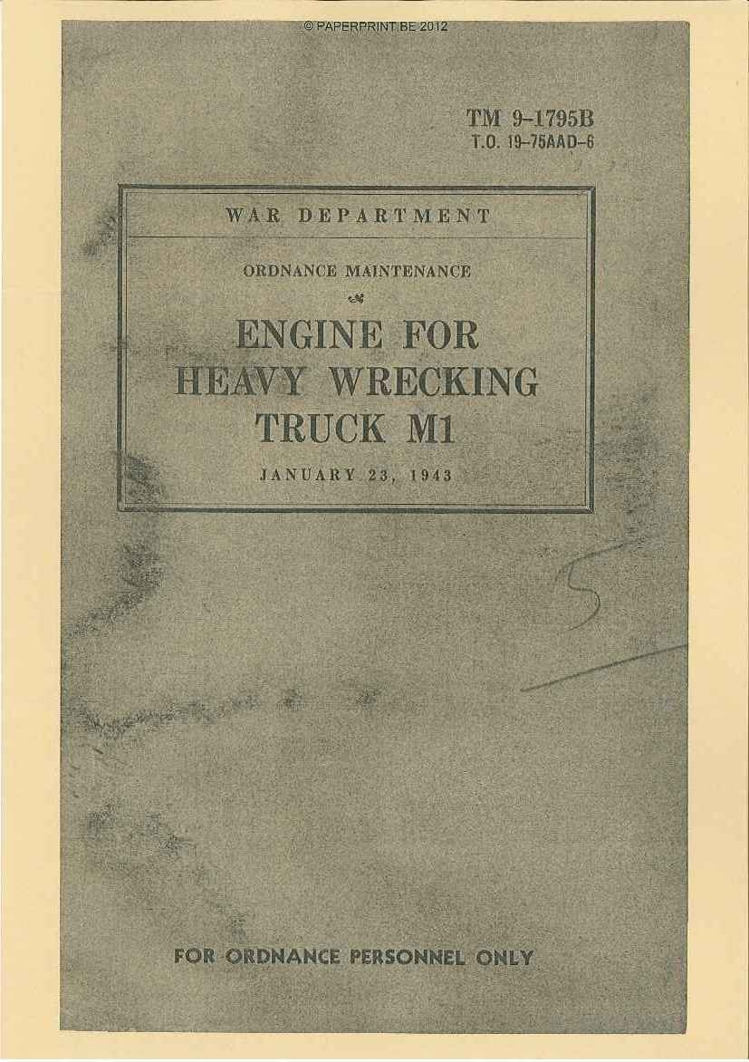 TM 9-1795B US ENGINE FOR HEAVY WRECKING TRUCK M1