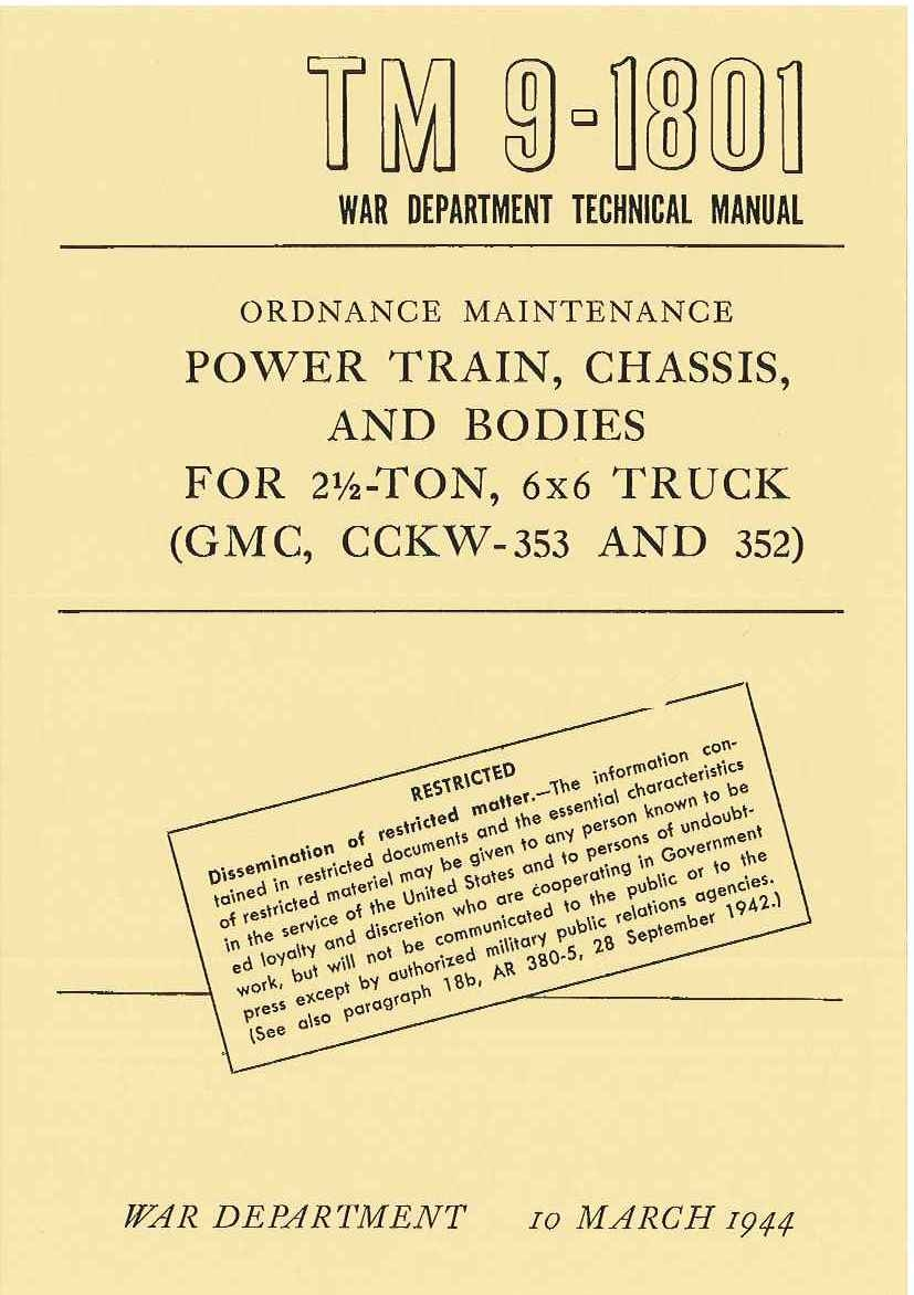 TM 9-1801 US POWER TRAIN, CHASSIS, AND BODIES FOR 2 ½ - TON, 6x6 TRUCK (GMC, CCKW-353 AND 352)
