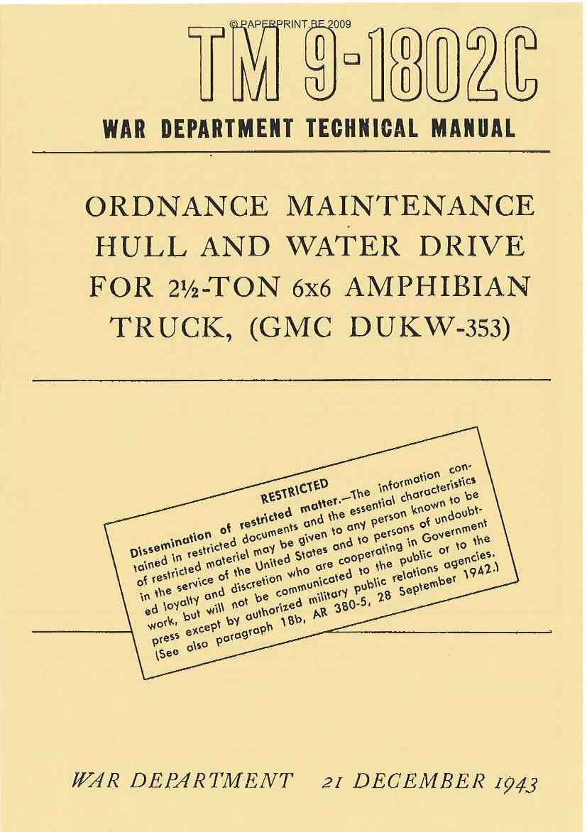 TM 9-1802C US HULL AND WATER DRIVE FOR 2 ½ - TON 6x6 AMPHIBIAN TRUCK, (GMC DUKW-353)