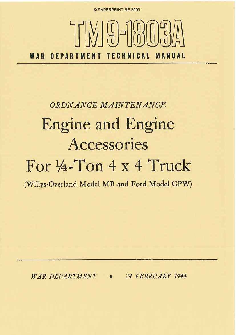 TM 9-1803A US ENGINE AND ENGINE ACCESSORIES FOR ¼ - TON 4x4 TRUCK