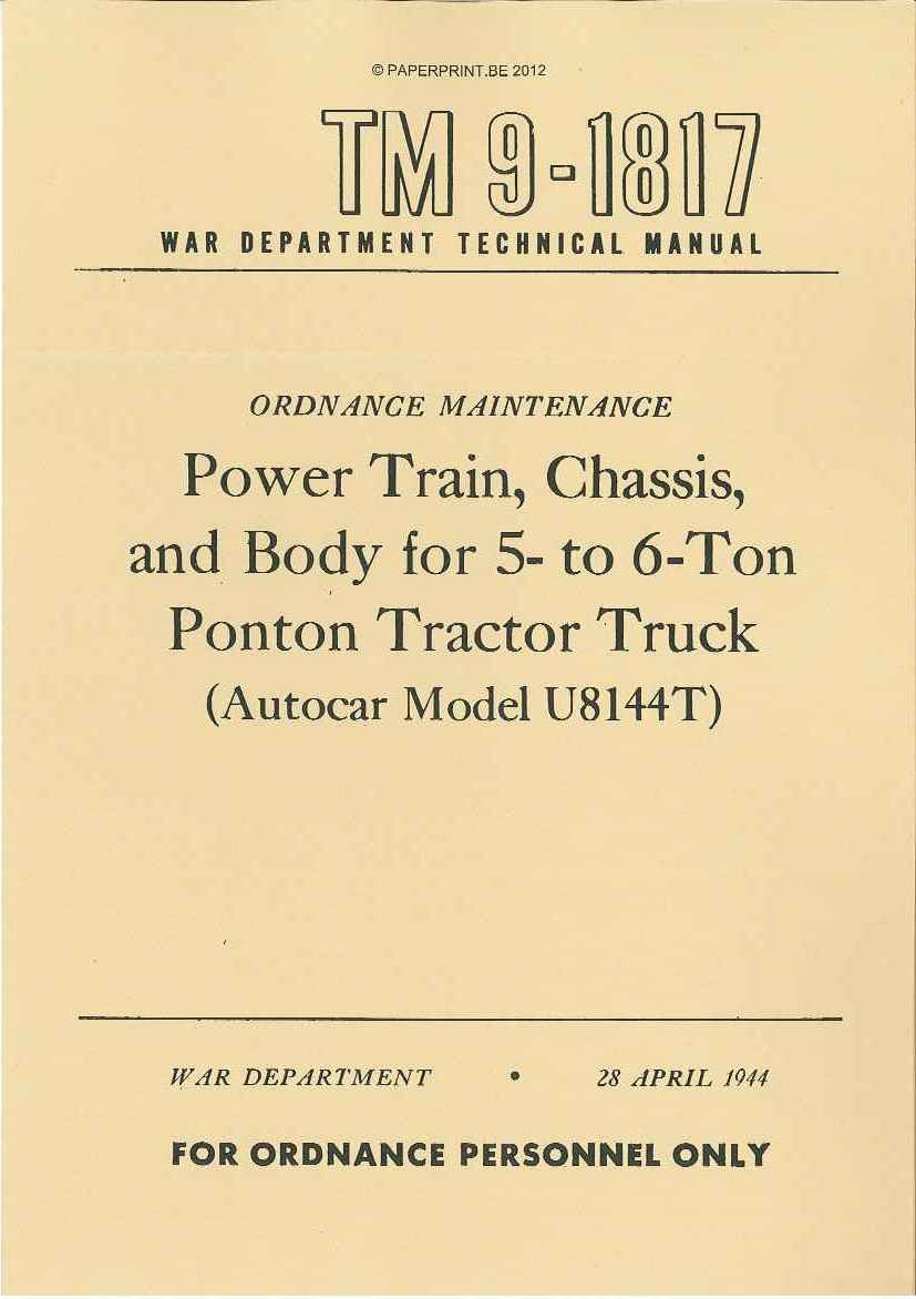 TM 9-1817 US POWER TRAIN, CHASSIS, AND BODY FOR 5- TO 6-TON PONTON TRACTOR TRUCK (AUTOCAR MODEL U8144T)
