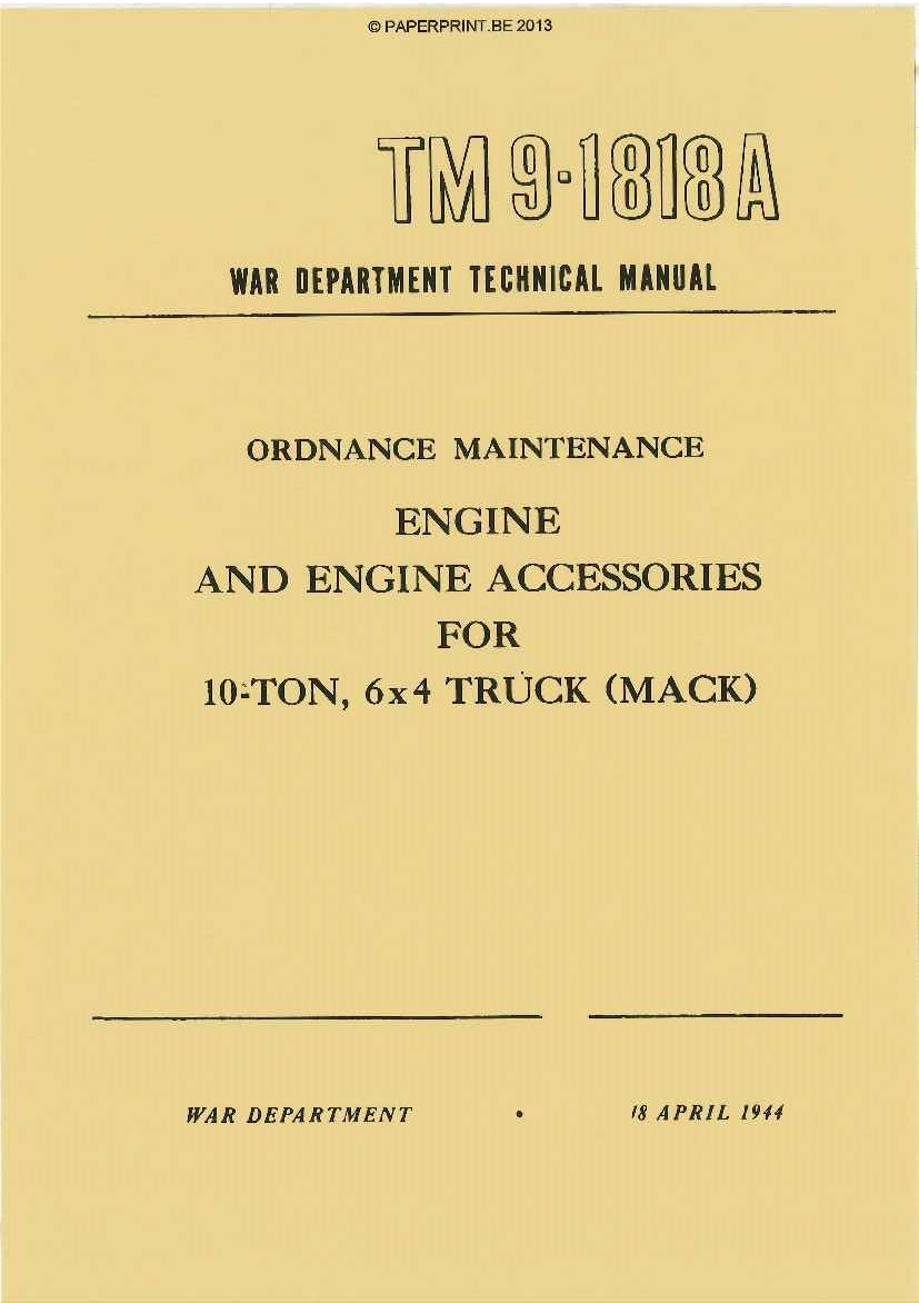 TM 9-1818A US ENGINE AND ENGINE ACCESSOIRIES FOR 10-TON, 6x4 TRUCK (MACK)