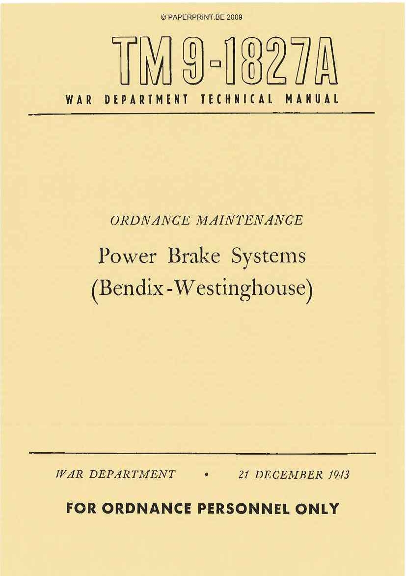 TM 9-1827A US POWER BRAKE SYSTEMS (BENDIX-WESTINGHOUSE)
