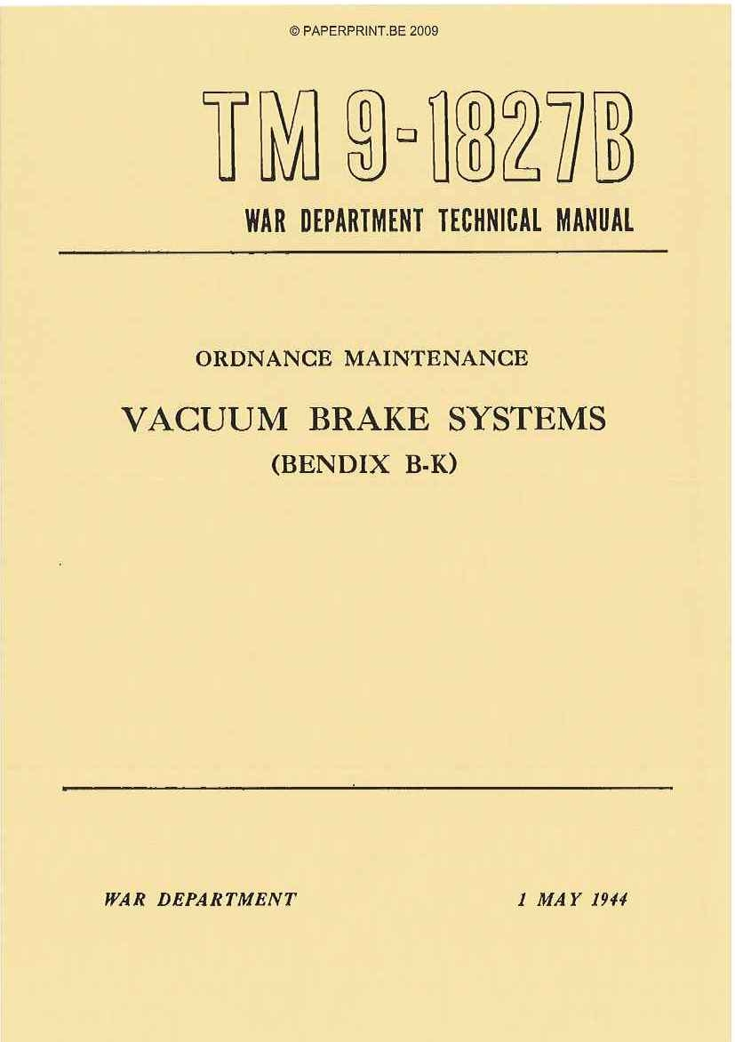 TM 9-1827B US VACUUM BRAKE SYSTEMS (BENDIX B-K)