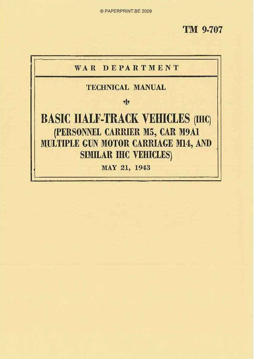TM 9-707 US BASIC HALF-TRACK VEHICLES (IHC)