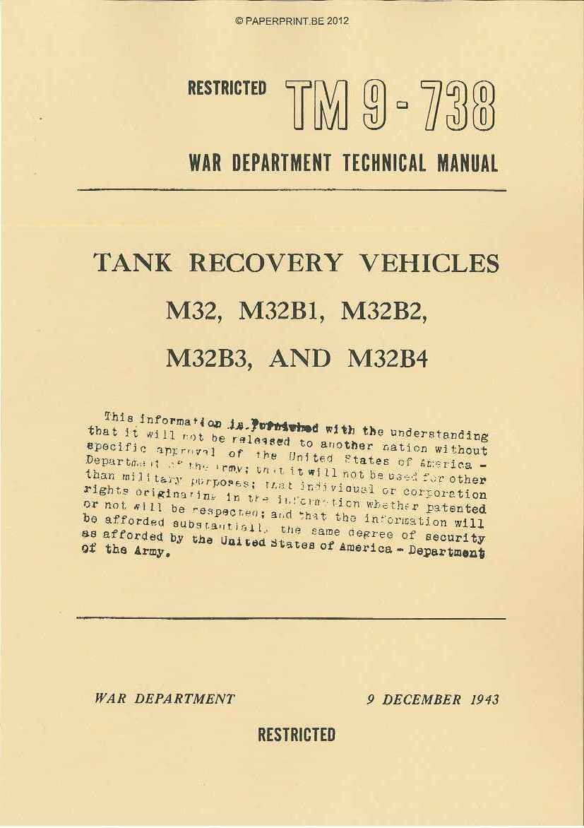 TM 9-738 US TANK RECOVERY VEHICLES M32, M32B1, M32B2, M32B3 AND M32B4
