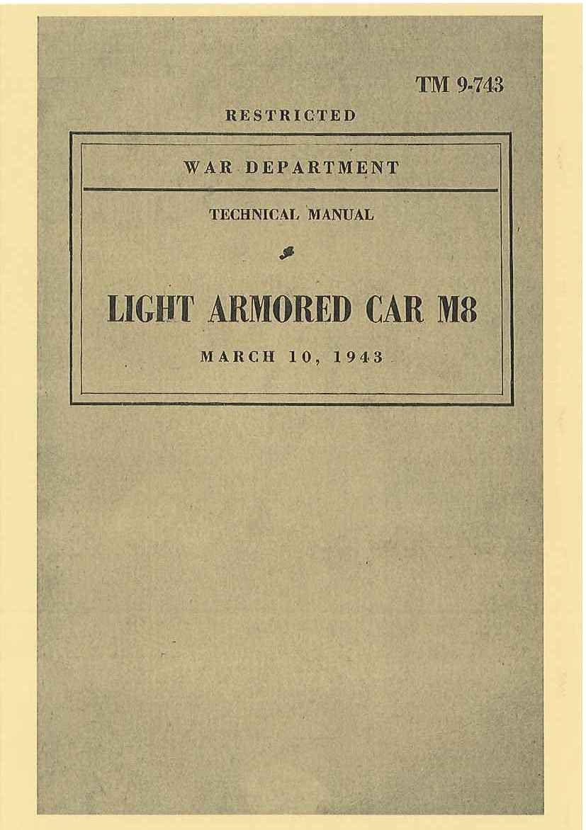 TM 9-743 US LIGHT ARMORED CAR M8
