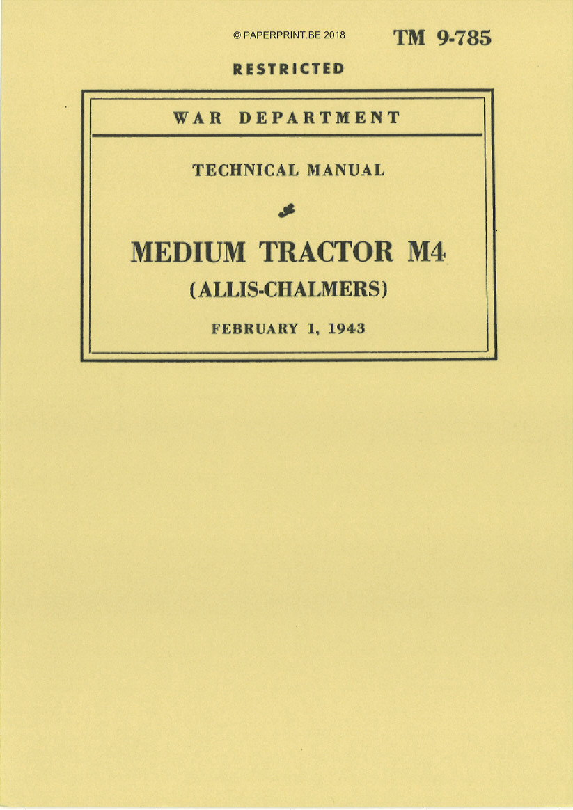 TM 9-785 US ALLIS-CHALMERS MEDIUM TRACTOR M4