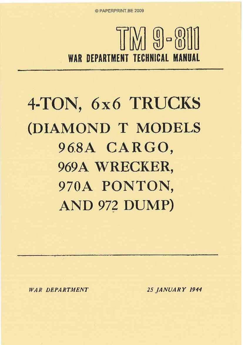 TM 9-811 US 4-TON, 6x6 TRUCKS (DIAMOND T MODELS 968A CARGO, 969 WRECKER, 970A PONTON, AND 972 DUMP)
