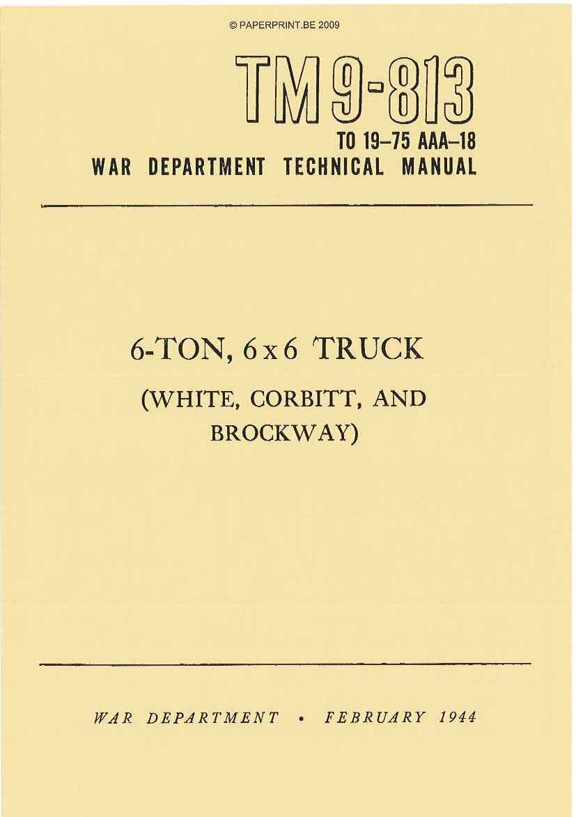 TM 9-813 US 6- TON, 6x6 TRUCK (WHITE, CORBITT AND BROCKWAY)