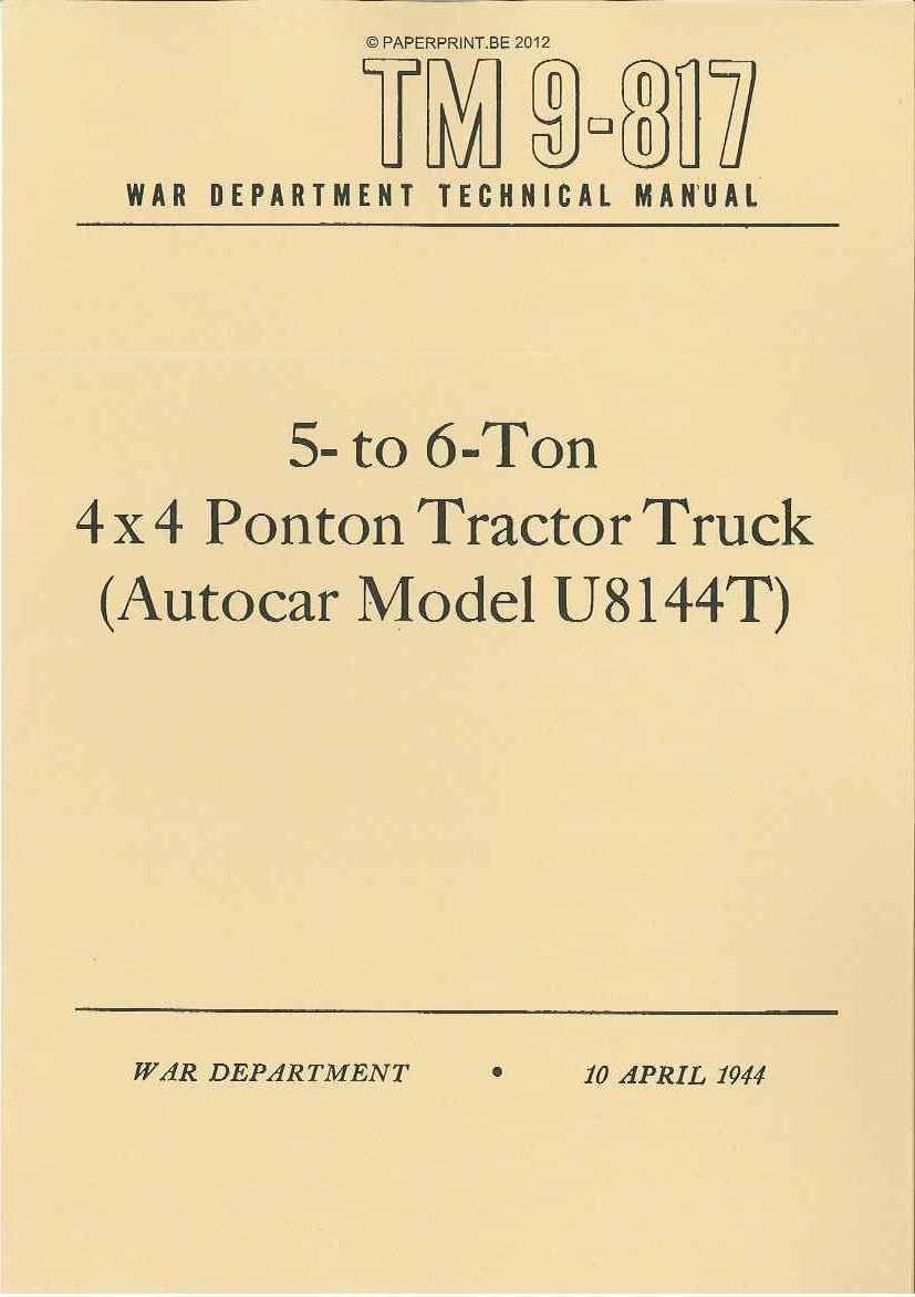 TM 9-817 US 5- TO 6-TON 4x4 PONTON TRACTOR TRUCK (AUTOCAR MODEL U8144T)