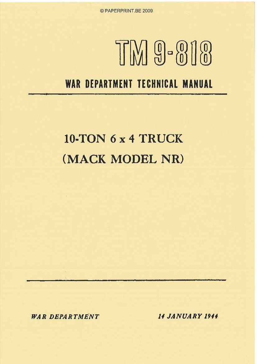 TM 9-818 US 10 - TON 6x4 TRUCK (MACK MODEL NR)